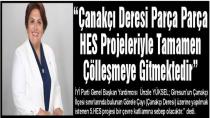 """""""Çanakçı Deresi Parça Parça HES Projeleriyle Tamamen Çölleşmeye Gitmektedir"""""""